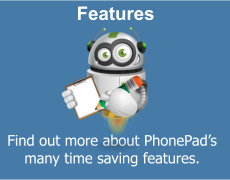 Discover PhonePad's many time saving features.
